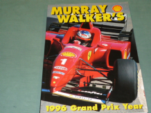 MURRAY WALKER'S 1996 Grand Prix Year